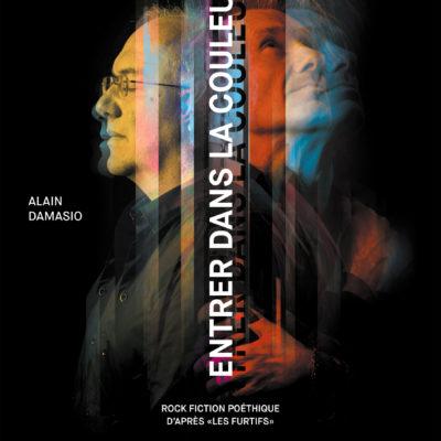 Entrer dans la couleur_Alain Damasio et Yan Péchin_Visuel Officiel (web)